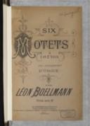 Six Motets à 1 et 2 voix, avec accompagnement d'orgue