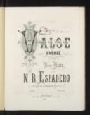 Valse idéale pour piano par N.-R. Espadero, ... op. 60