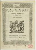Madrigali del Venosa libro quarto. A cinque voci. Terza impressione. Stampa del Gardano