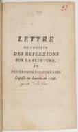 Lettre de l'auteur des reflexions sur la peinture , et de l'examen des ouvrages exposés au Louvre en 1746.