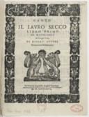 Il Lauro secco Libro primo di madrigali a cinque voci di diversi autori. Novamente ristampato
