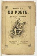Physiologie du poète / par Sylvius ; illustrations de Daumier