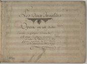 Les Deux Invalides // Opera en un acte // Paroles du Citoyen Demoustier // Musique du Citoyen Gaveaux, auteur // et acteur du Théatre de la Ruë // feydeau. représenté sur le d[énommé] Théatre // le 3 Mars (vieux Stile) 1792
