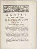 Image from object titled Arrêt de la cour des Aides qui infirme la sentence de l'élection de Blois, du 24 janv. 1784, par laquelle, faute par les commis du régisseur de s'être conformé à la déclaration de septembre 1684, J.-B. de Lhomme avait été renvoyé du procès-verbal du 8 juillet précédent ; déclare ledit procès-verbal valable ; fait défenses audit de Lhomme de plus à l'avenir refuser aux commis l'entrée de ses caves pour y faire la visite de ses vins et pour l'avoir fait le condamne en l'amende de 25 livres ; le condamne en la somme de 25 livres, pour tenir lieu de confiscation des vins qui se seraient trouvés en fraude chez lui
