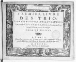 Premier livre de trio pour les violons, flutes et hautbois par Monsieur de Labarre... (Seconde édition...)