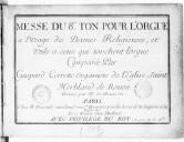 Messe du 8e ton pour l'orgue à l'usage des dames religieuses et utile à ceux qui touchent l'orgue.... Gravé par H. de Baussen