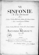 VI Sinfonie a piu stromenti, tre a duoi violini, alto viola, violoncello o basso continuo e duoi corni da caccia ad libitum, e tre a duoi violini, alto viola, violoncello o basso continuo... opera II...