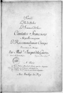 Semelé, l'Ile de Delos, le Sommeil d'Ulysse, Cantates françoises aûquelles on a joint le Raccommodement comique.... Gravées par H. de Baussen...