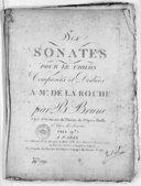 Six Sonates pour le violon... 1er livre de sonates...