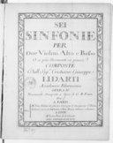 Sei Sinfonie per due violini, alto e basso o a piu stromenti se piacce... opera IIa. Novamente stampata a spese di G. B. Venier