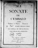 Sei Sonate di cembalo con violino o flauto traverso.... Gravée par Mlle Vendôme