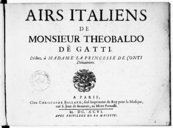 Airs italiens de Monsieur Theobaldo dè Gatti