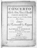 Concerto pour le forte-piano ou clavecin à grand orchestre qui peut s'exécuter avec un pr. violon, 2e violon, alto et basse... Oeuvre IIe. Gravé par Dessaux