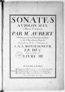 Sonates à violon seul et basse-continue... Livre IIIe