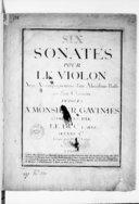 Six Sonates pour le violon avec accompagnement d'un alto, d'une basse ou d'un clavecin... Oeuvre Ier. Gravé par Mme Oger...
