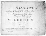 Sonates pour clavecin ou piano forte avec accompagnement d'un violon composés par M. Lebrun. Oeuvre 1me