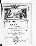 Le Triomphe de Renaud, cantate pour une basse taille ou bas dessus..., gravé par Mme Leclair...