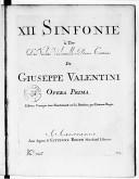 XII Sinfonie a tre, due violini, violoncello e basso continuo... opera prima. Edition corrigée trez exactement sur la partition par Estienne Roger