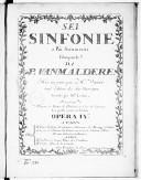 Sei sinfonie o piu strumenti..., [compris les parties de hautbois et cors de chasses, les quelles seront ad libitum] mis au jour par M. Venier, seul éditeur des dits ouvrages. Gravées par Mme Leclair. Opera IVa