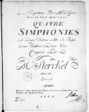 Quatre simphonies à deux violons alto et basse, deux hautbois, deux cors... Oeuvre XI
