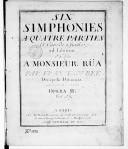 Six simphonies a quatre parties et cors de chasse ad libitum... par Francesco Bek,... Gravées par Mme Leclair. Opera II. Mq. vla et cor I