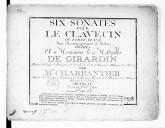Six sonates pour le clavecin ou forte-piano avec accompagnement de violon... Oeuvre IIe. Gravé par Mme Oger