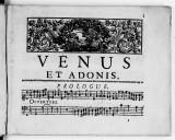 Venus et Adonis, tragédie mise en musique par Monsieur Desmarests, ...