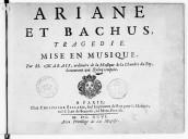 Ariane et Bacchus, tragédie mise en musique par M. Marais