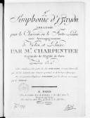 [9e] Simphonie... [dite l'Ours], arrangée pour le clavecin ou le forte piano, avec accompagnement de violon et basse par M. Charpentier.... Cette simphonie fait partie des six... formant l'oeuvre 51 qui ont été exécutées...