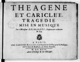 Théagène et Cariclée : tragédie... / mise en musique par Mr Desmarets ; [paroles de Duché]