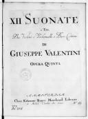 XII Suonate a tre, due violini e violoncello o basso continuo... opera quinta