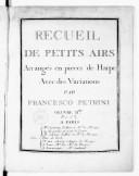 Recueil de petits airs arrangés en pièces de harpe avec des variations par Francesco Petrini. Oeuvre IIe