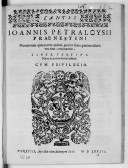 IOANNIS PETRALOYSII // PRAENESTINI // Motettorum quae partim quinis, partim senis, partim octonis // vocibus concinantur, // LIBER TERTIVS. // Nunc denuo in lucem ęditus. // CVM PRIVILEGIO. // [Vignette.] // VENETIIS,...