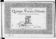 MODVLI. // Quinque Vocum, Orlando // LASSVSIO AVCTORE. // [Vignette] // Rupellae. Apud P. Haultinum. 1576
