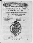 IOANNIS PETRALOYSII // PRAENESTINI // Sacrosanctae Basilicae Vaticanae Cappellae Magistri : // Missarum cum Quatuor Quinque, et Sex vocibus. // LIBER QVINTVS. // NVNC DENVO IMPRESSVS. // [Liste des messes en 2 colonnes.]...