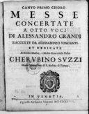 Messa concertate a otto voci, di Alessandro Grandi, raccolte da Alessandro Vincenti...