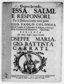 Messa, salmi, e responsori per li defonti à otto voci pieni, di Gio. Paolo Colonna,.... Opera sesta...