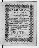 Sacrarum cantionum opus tertium 2. 3. 4 & 5. Vocibus compositum authore Philippo Friderico Buchnero,...