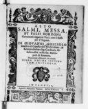 Salmi, messa, et falsi bordoni concertati à quattro voci, con il basso per l'organo. Di Giovanni Ghizzolo,.... Novamente ristampati, & corretti. Opera decima settima...