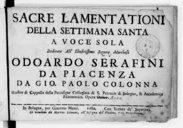 Sacre Lamentationi della settimana santa a voce sola... da Gio. Paolo Colonna,... Opera ottava [sic pour 9]