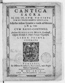 Cantica sacra II. III. IV. Cum vocibus tum et instrumentis modulata. Adjectae itidem litaniae 2. vocib. ad libitum 3. et 4. voc. cum basso continuo. Authore Henrico Du Mont,... Liber primus
