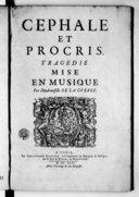 Cephale et Procris. Tragédie, mise en musique par Mademoiselle de la Guerre