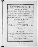 Simphonie concertante pour deux flûtes, deux violons, deux oboe, deux alto, deux corno, et basso, exécuté au concert chez la Reine par Mrs Le Duc, de Guise et Windlingue... [1er en ré]