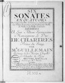 Six sonates en quatuors ou Conversations galantes et amusantes entre une flutte traversière un violon, une basse de viole et la basse continue... Oeuvre XIIe. Gravez par Mlle Bertin...