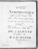 Six Simphonies à grand orchestre pour deux violons, alto et basse, première flute obligée, seconde flute et deux cors ad lib... Oeuvre XI & XII
