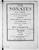 Six Sonates en trio, qui sont fait pour exécuter a trois ou avec tout l'orquestre... Nouvellement composées en 1766... Oeuvre IIIe