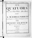 Six quatuors pour une flûte, violon, alto et basse... par Ernest Eichner, Oeuvre IV