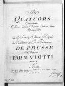 Six Quatuors concertants pour deux violons, alto et basse composés par M. Viotti. Oeuvre 1. [W II : 1-6]