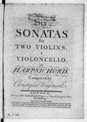 Six Sonatas for two violins, a violoncello or harpsichord...