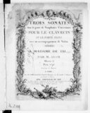 Trois sonates dans le genre de simphonies concertantes pour le clavecin ou le forte-piano avec accompagnement de violon... Oeuvre 1er..., gravé par G. Magnian